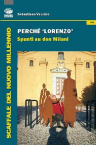 Copertina di 'Perché Lorenzo. Spunti su Don Milani'