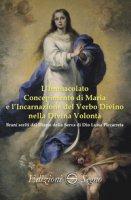 L' immacolato concepimento di Maria e l'Incarnazione del Verbo Divino nella Divina Volontà