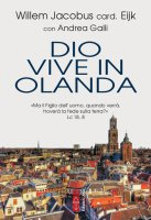 Dio vive in Olanda - Willem Jacobus Eijk