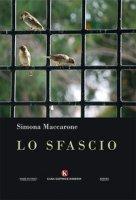 Lo sfascio - Maccarone Simona