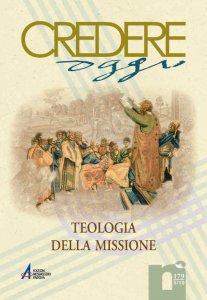 Copertina di 'Fondamento teologico della missione e suoi modelli costitutivi'