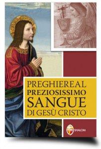 Copertina di 'Preghiere al preziosissimo sangue di Gesù Cristo'