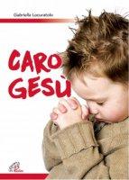 Caro Gesù - Gabriella Locuratolo