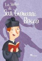 La storia di San Giovanni Bosco - Capizzi Giusi