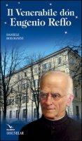 Venerabile don Eugenio Reffo - Bolognini Daniele