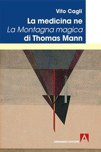 Copertina di 'La medicina ne La montagna magica di Thomas Mann'