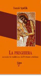 Copertina di 'La preghiera secondo la tradizione dell'Oriente cristiano'