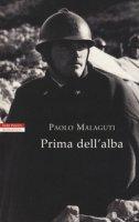 Prima dell'alba - Malaguti Paolo