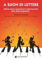 A suon di lettere - Antonietti Alessandro