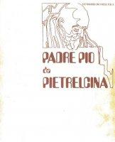 Padre Pio da Pietrelcina - Fernando da Riese Pio X