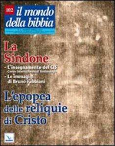 Copertina di 'La Sindone - L'epopea della reliquie di Cristo'