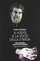 Il volto (e la voce) della strada - Orlando Mirko