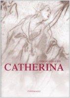 Catherina - Galluzzi Sergio