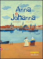 Anna e Johanna - Elschner Gerladine,  Koenig Florence