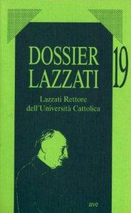 Copertina di 'Lazzari Rettore dell'Università Cattolica'