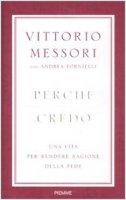 Perché credo - Vittorio Messori