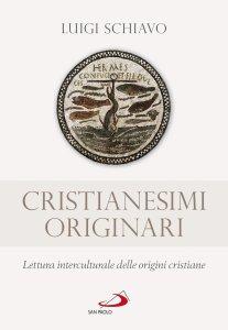 Copertina di 'Cristianesimi originari'