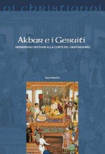 Copertina di 'Akbar e i Gesuiti'