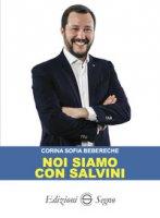 Noi siamo con Salvini - Bebereche Corina Sofia