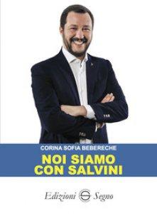 Copertina di 'Noi siamo con Salvini'