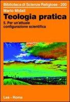 Teologia pratica. 5 - Midali Mario