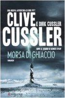 Morsa di ghiaccio - Cussler Clive, Cussler Dirk