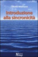 Introduzioni alla sincronicità - Widmann Claudio