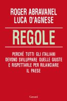 Regole - Roger Abravanel, Luca D'Agnese