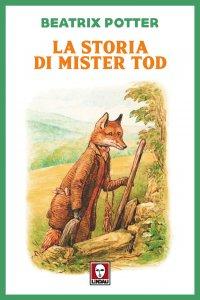 Copertina di 'La storia di Mister Tod'