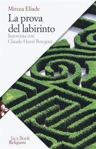 Copertina di 'La prova del labirinto'