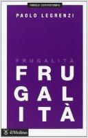 Frugalità - Paolo Legrenzi
