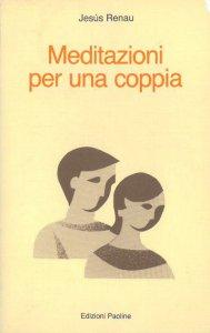 Copertina di 'Meditazioni per una coppia'