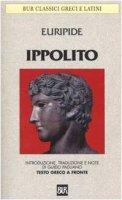 Ippolito. Testo greco a fronte - Euripide
