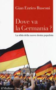 Copertina di 'Dove va la Germania? La sfida della nuova destra populista'