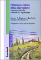 Psicologia clinica della depressione. Esperienze cliniche tra medicina e psicologia