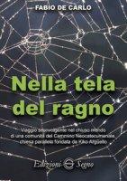 Nella tela del ragno - De Carlo Fabio