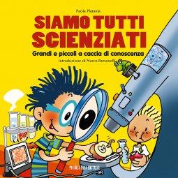 Copertina di 'Siamo tutti scienziati'