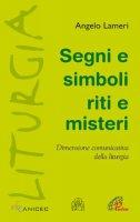Segni e simboli - Angelo Lameri