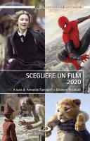 Scegliere un film 2020 - Armando Fumagalli, Eleonora Recalcati