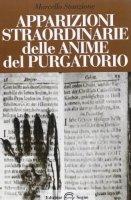 Apparizioni straordinarie delle anime del purgatorio - Stanzione Don Marcello