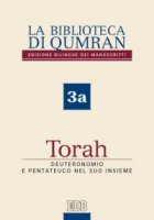 La Biblioteca di Qumran 3a. Torah