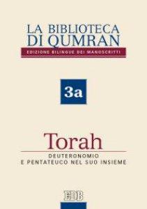 Copertina di 'La Biblioteca di Qumran 3a. Torah'