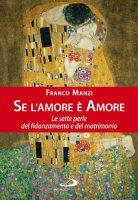 Se l'amore è amore - Manzi Franco