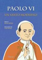 Paolo VI. Un santo moderno - Barbara Baffetti