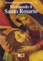 Meditando il santo rosario - Faricy Robert, Pecoraio Luciana
