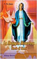 La medaglia miracolosa - Janes Pio