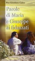 Parole di Maria e Giuseppe ai fidanzati - Cabra P. Giordano