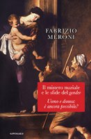 Il mistero nuziale e le sfide del gender - Fabrizio Meroni