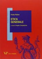 Etica generale - Friedo Ricken
