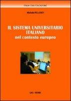 Il sistema universitario italiano nel contesto europeo - Pellerey Michele